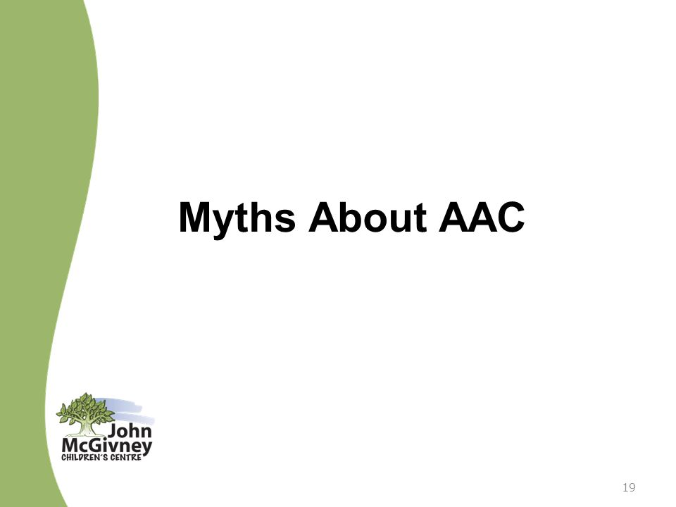 Myths About AAC 19