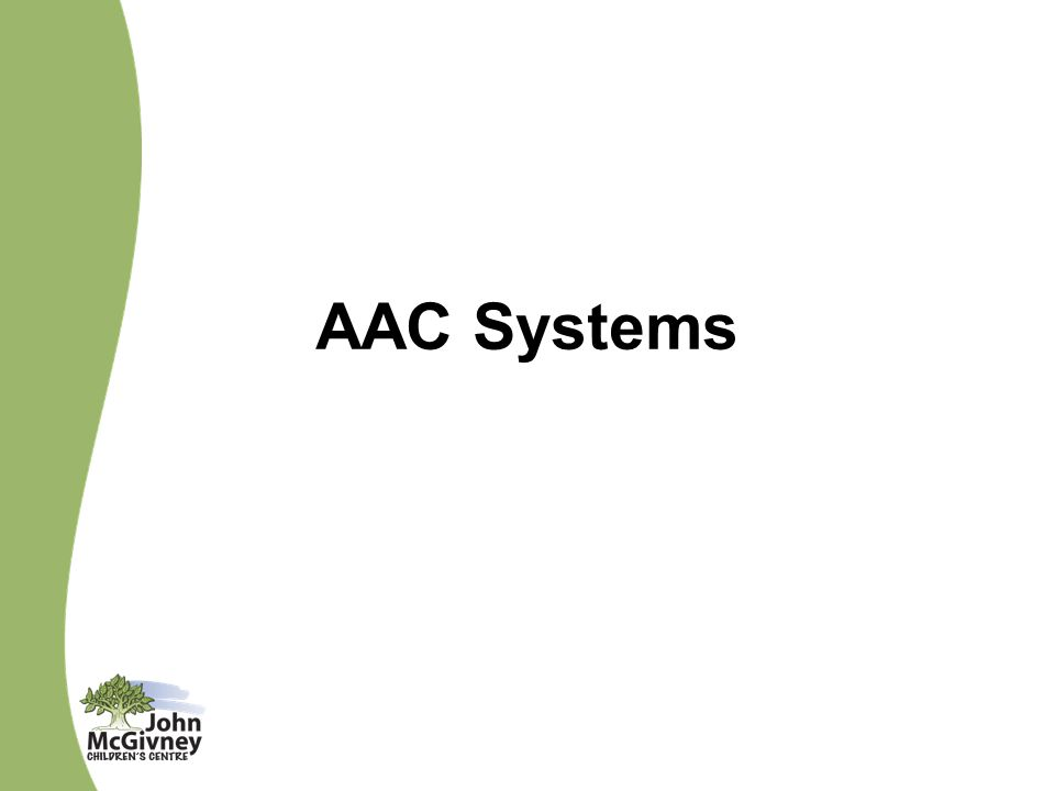AAC Systems