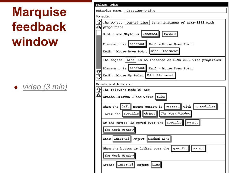 Marquise feedback window video (3 min) © 2013 - Brad Myers 15