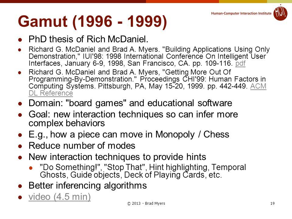 Gamut (1996 - 1999) PhD thesis of Rich McDaniel.Richard G.