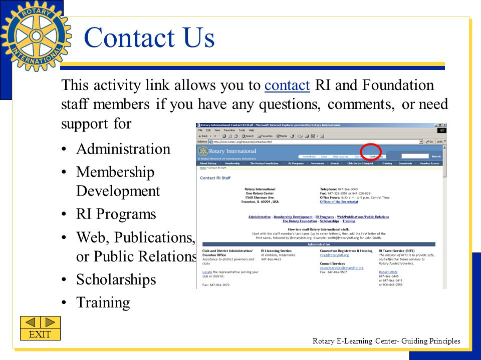 Rotary E-Learning Center- Guiding Principles Contact Us Administration Membership Development RI Programs Web, Publications, or Public Relations Schol