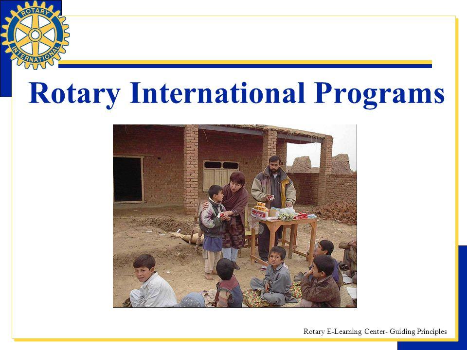 Rotary E-Learning Center- Guiding Principles Rotary International Programs