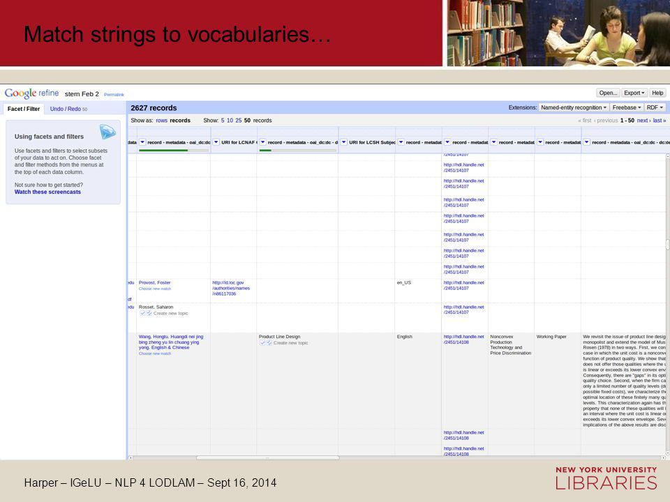 Harper – IGeLU – NLP 4 LODLAM – Sept 16, 2014 Match strings to vocabularies…