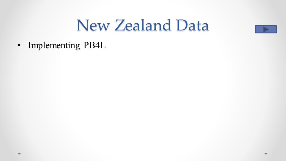New Zealand Data Implementing PB4L