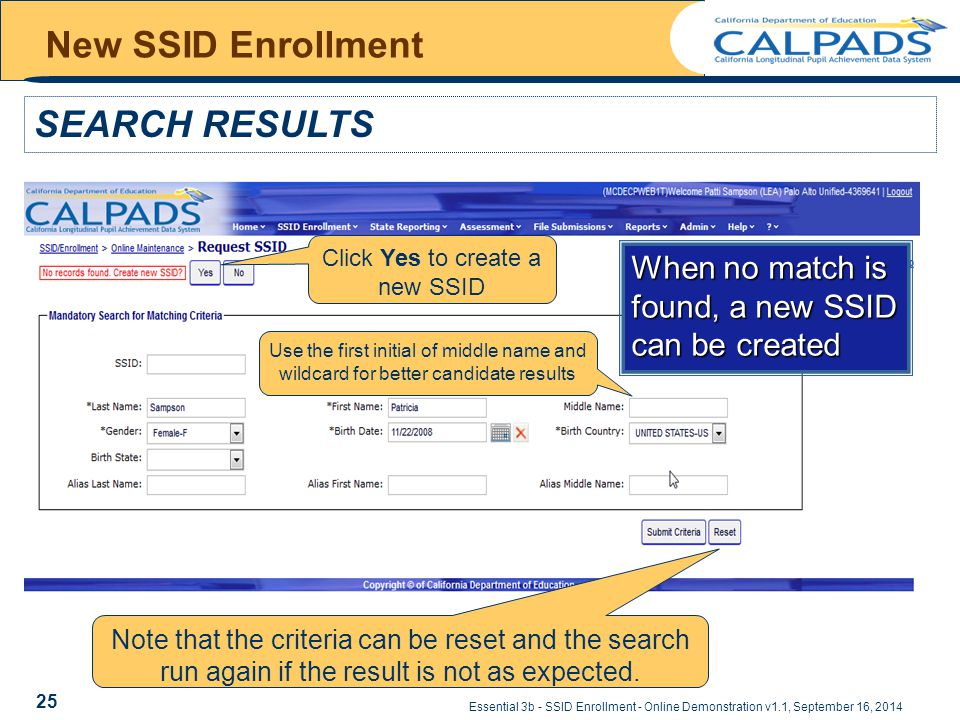 Essential 3b - SSID Enrollment - Online Demonstration v1.1, September 16, 2014 New SSID Enrollment SEARCH RESULTS Click Yes to create a new SSID When