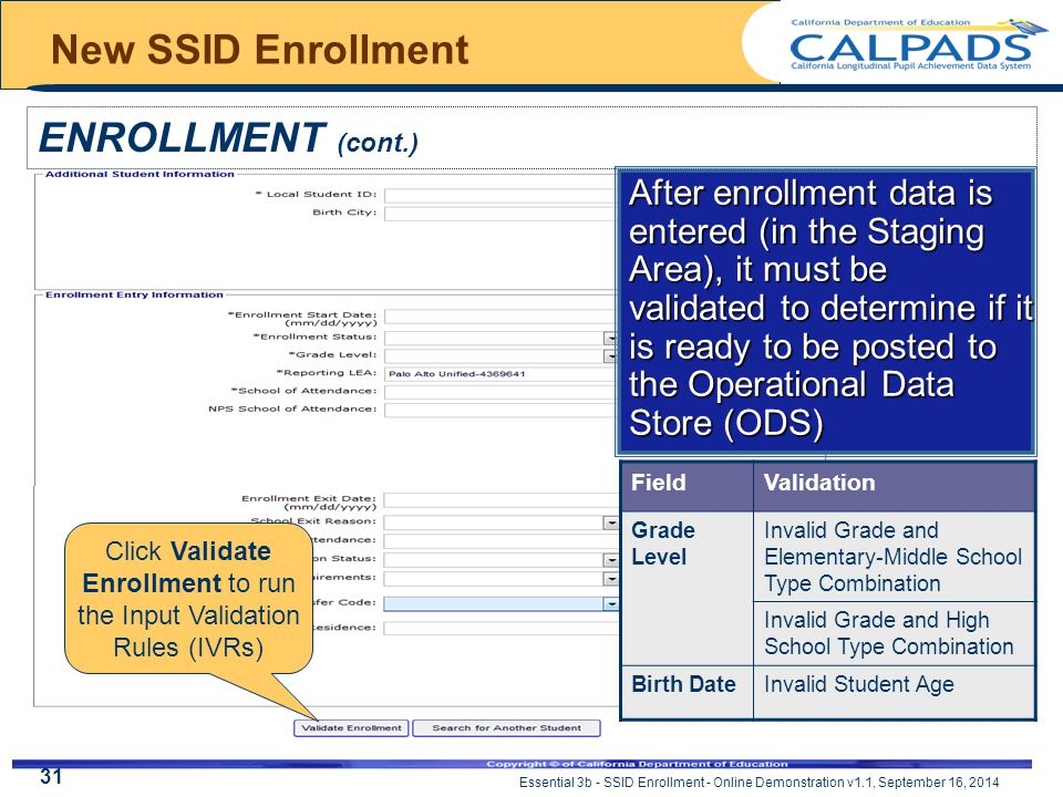Essential 3b - SSID Enrollment - Online Demonstration v1.1, September 16, 2014 New SSID Enrollment ENROLLMENT (cont.) Click Validate Enrollment to run