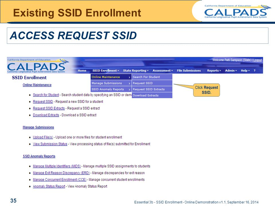 Essential 3b - SSID Enrollment - Online Demonstration v1.1, September 16, 2014 ACCESS REQUEST SSID Existing SSID Enrollment 35