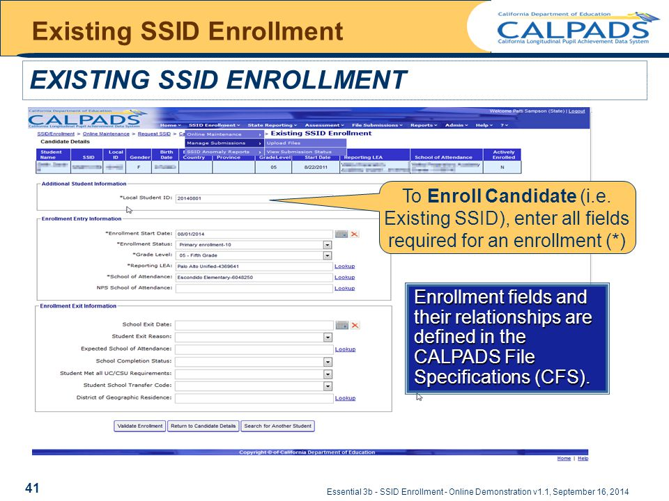 Essential 3b - SSID Enrollment - Online Demonstration v1.1, September 16, 2014 Existing SSID Enrollment EXISTING SSID ENROLLMENT To Enroll Candidate (