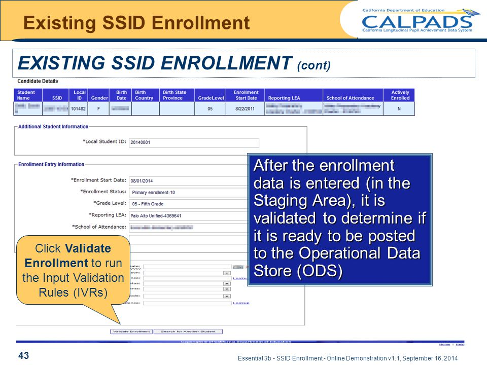 Essential 3b - SSID Enrollment - Online Demonstration v1.1, September 16, 2014 Existing SSID Enrollment EXISTING SSID ENROLLMENT (cont) Click Validate