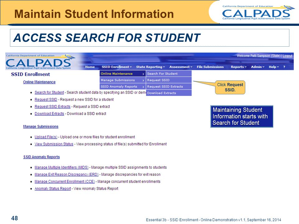 Essential 3b - SSID Enrollment - Online Demonstration v1.1, September 16, 2014 Maintain Student Information ACCESS SEARCH FOR STUDENT 48