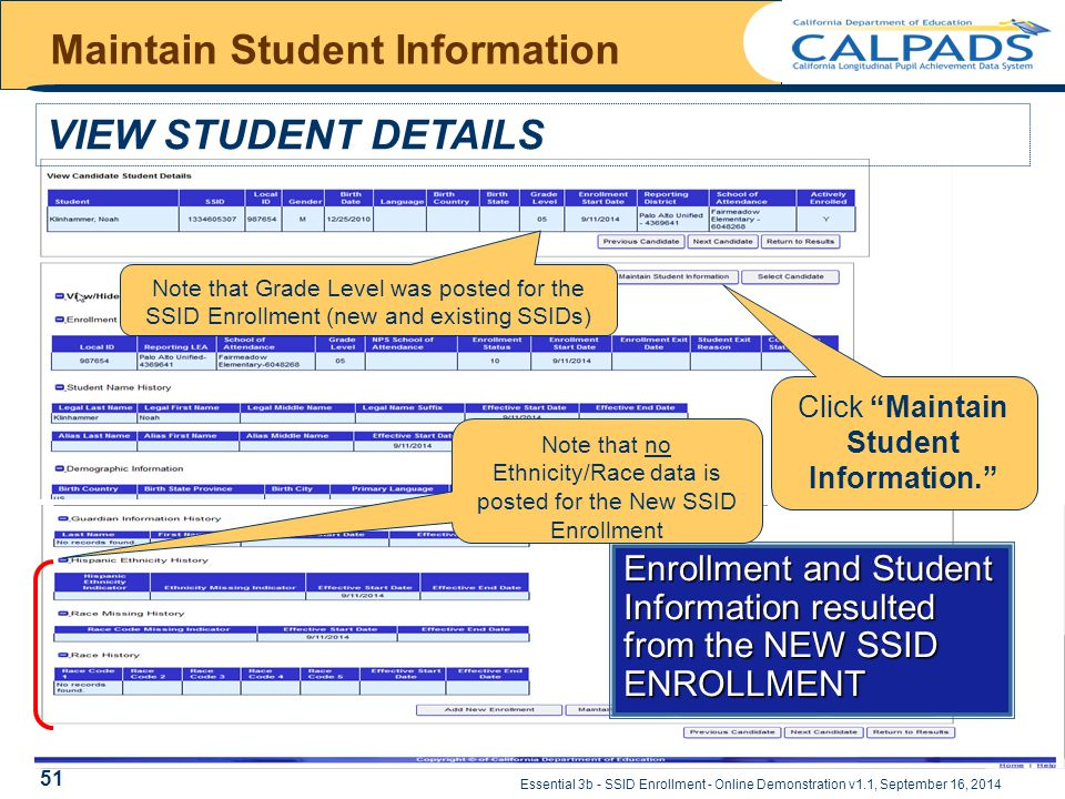 "Essential 3b - SSID Enrollment - Online Demonstration v1.1, September 16, 2014 Maintain Student Information Click ""Maintain Student Information."" Enro"