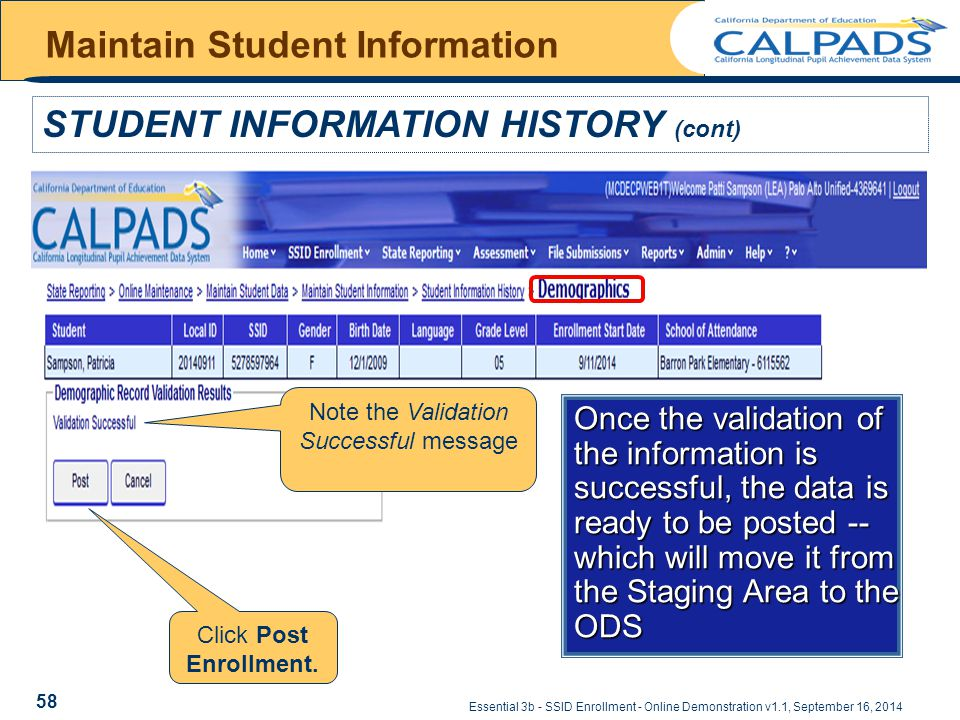 Essential 3b - SSID Enrollment - Online Demonstration v1.1, September 16, 2014 Maintain Student Information STUDENT INFORMATION HISTORY (cont) Note th
