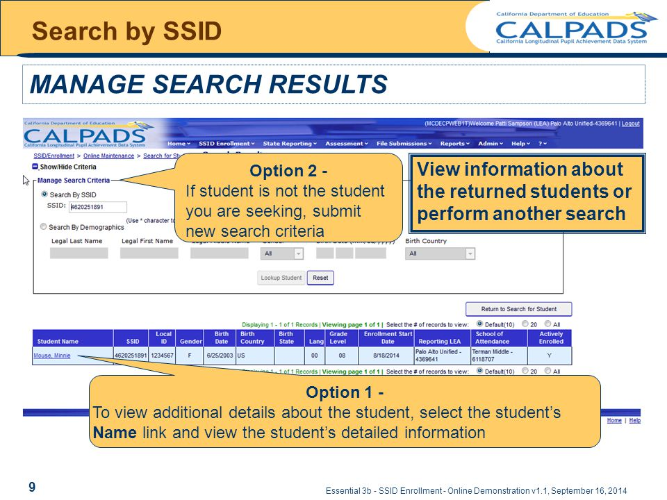 Essential 3b - SSID Enrollment - Online Demonstration v1.1, September 16, 2014 Search by SSID MANAGE SEARCH RESULTS Option 1 - To view additional deta