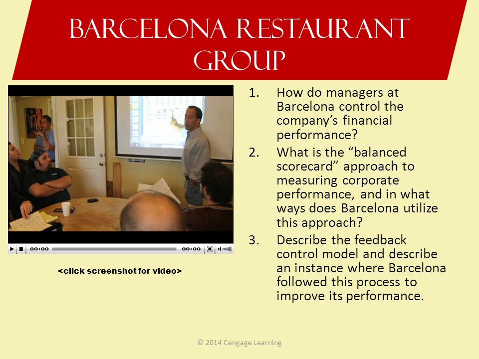 "Barcelona Restaurant Group 1.How do managers at Barcelona control the company's financial performance? 2.What is the ""balanced scorecard"" approach to"