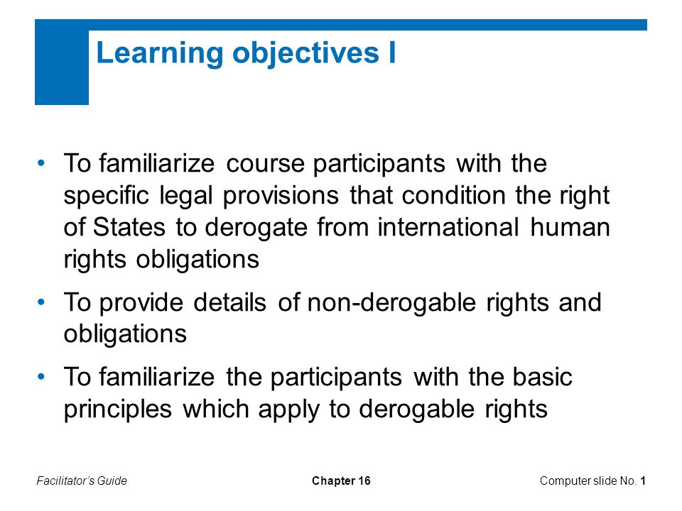 Facilitator's GuideChapter 16 Learning objectives II Computer slide No.