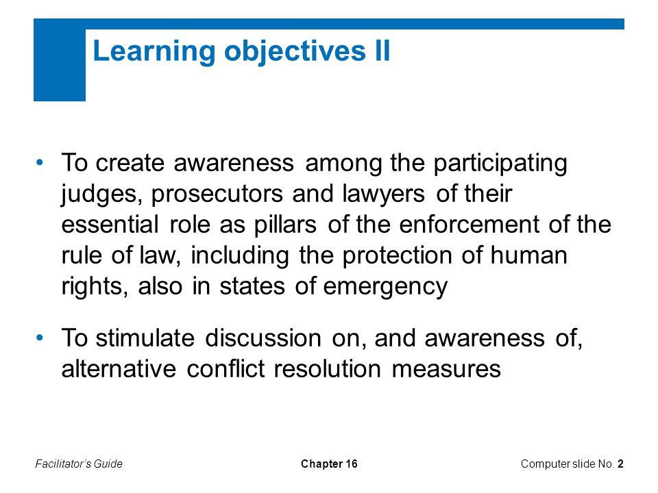 Facilitator's GuideChapter 16 Derogations from international human rights treaties Computer slide No.