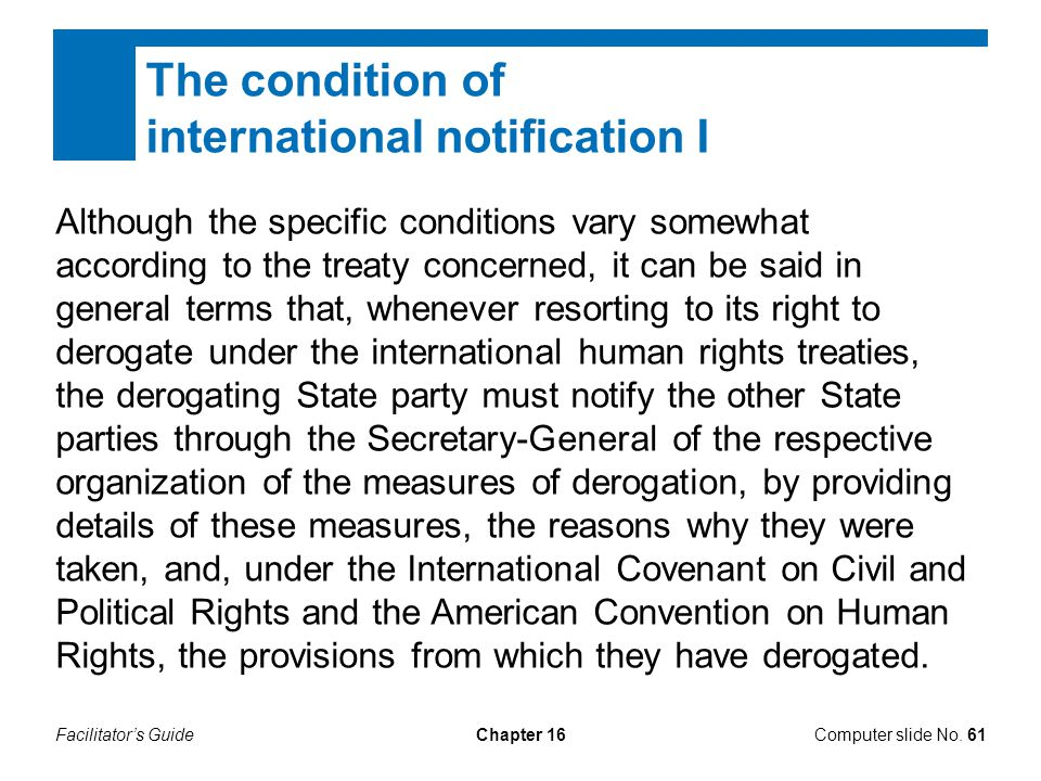 Facilitator's GuideChapter 16 The condition of international notification I Computer slide No.