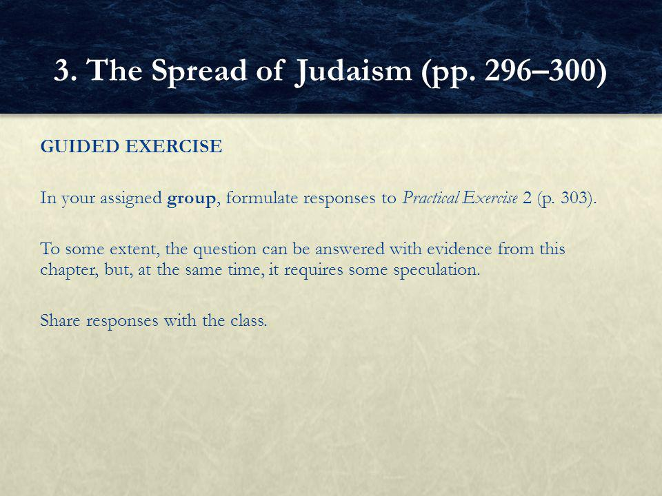 GUIDED EXERCISE In your assigned group, formulate responses to Practical Exercise 2 (p.