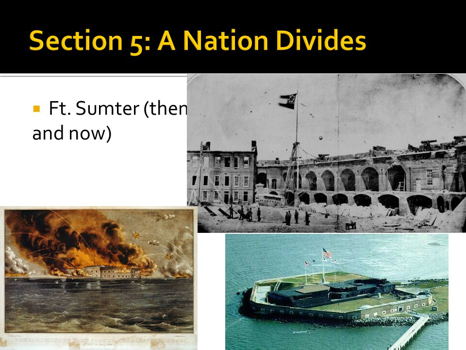  Ft. Sumter (then and now)