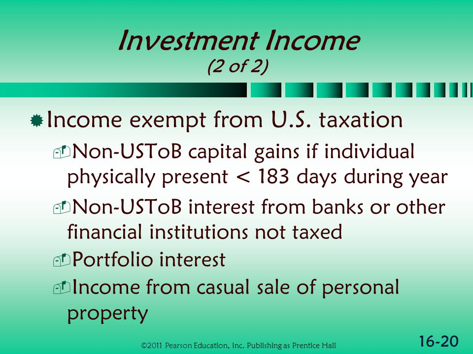 16-20 Investment Income (2 of 2)  Income exempt from U.S.