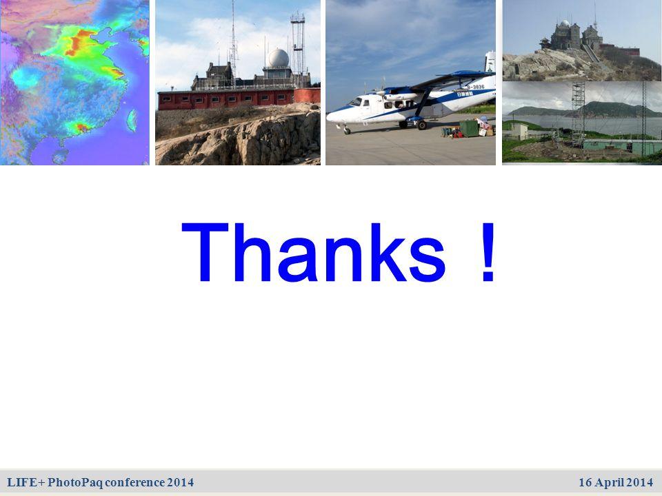 中国酸雨沉降机制、输送态势及调控原理 第三课题 2005CB422203 谢谢! Thanks! LIFE+ PhotoPaq conference 2014 16 April 2014