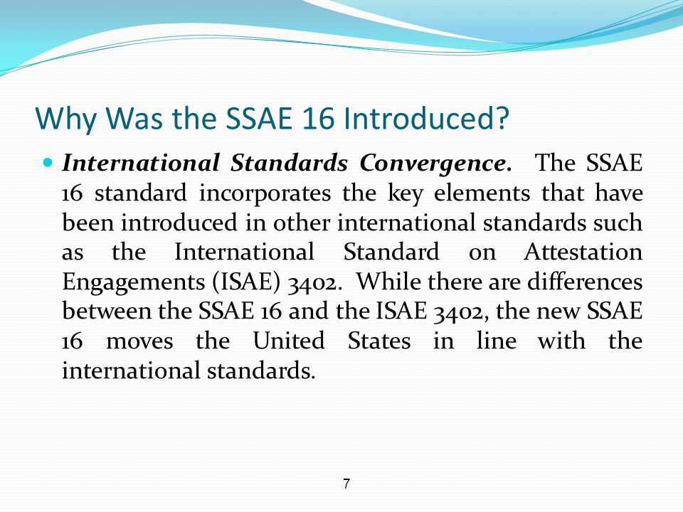 18 What has Changed with the SSAE 16.Use Internal Audit.