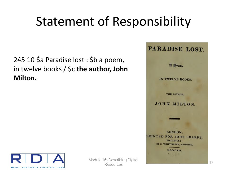 Statement of Responsibility 245 10$a Paradise lost : $b a poem, in twelve books / $c the author, John Milton.