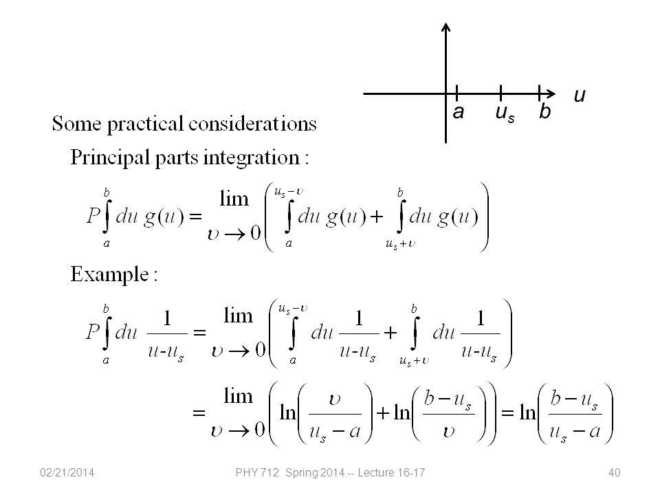 02/21/2014PHY 712 Spring 2014 -- Lecture 16-1740 a u s b u