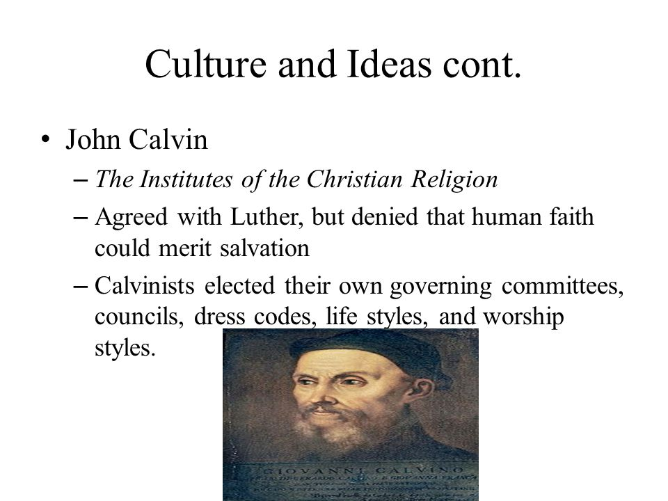 Culture and Ideas cont.