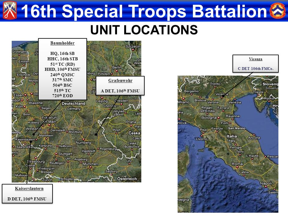 16th Special Troops Battalion Baumholder HQ, 16th SB HHC, 16th STB 51 st TC (RD) HHD, 106 th FMSU 240 th QMSC 317 th SMC 504 th BSC 515 th TC 720 th E