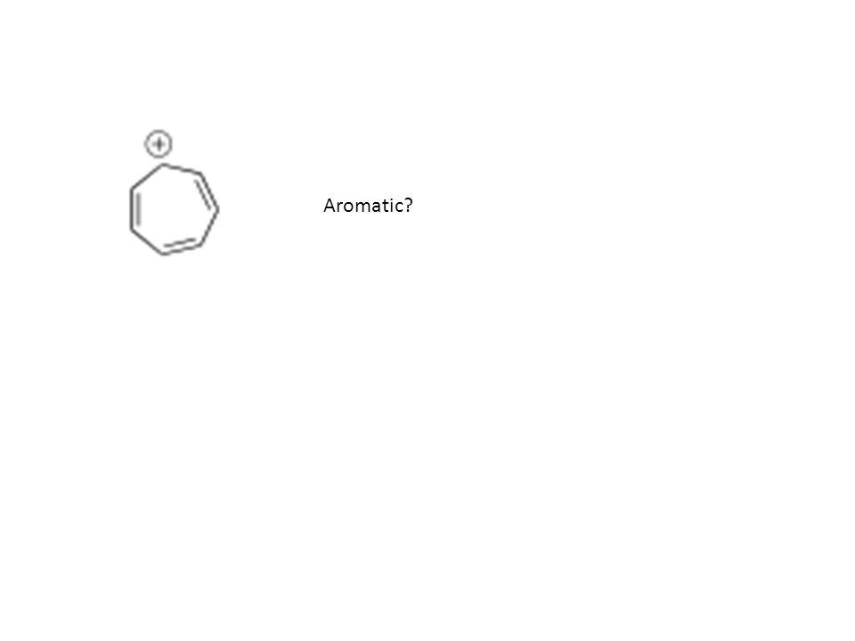 Aromatic?