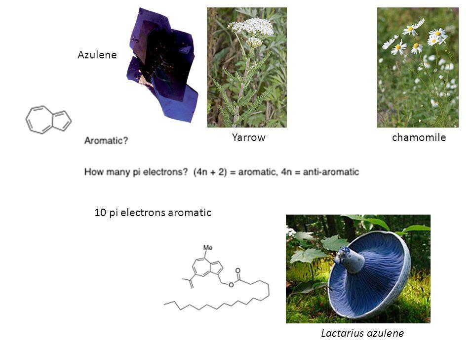 10 pi electrons aromatic Lactarius azulene chamomileYarrow Azulene