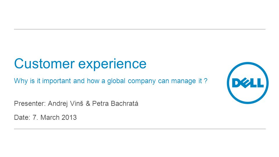 Customer experience Why is it important and how a global company can manage it .