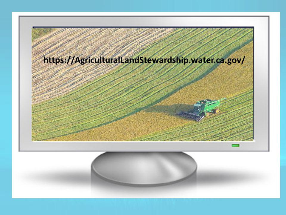https://AgriculturalLandStewardship.water.ca.gov/