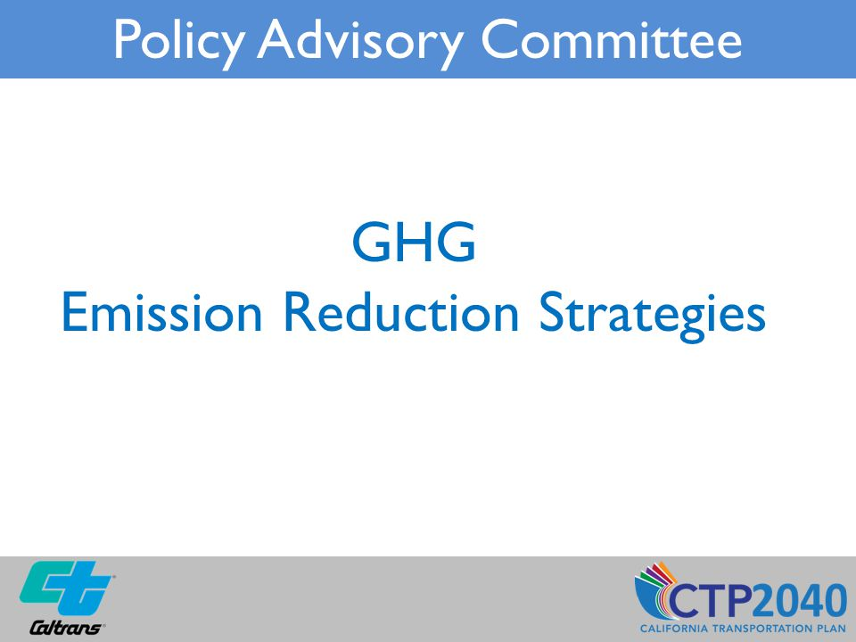 GHG Emission Reduction Strategies Policy Advisory Committee