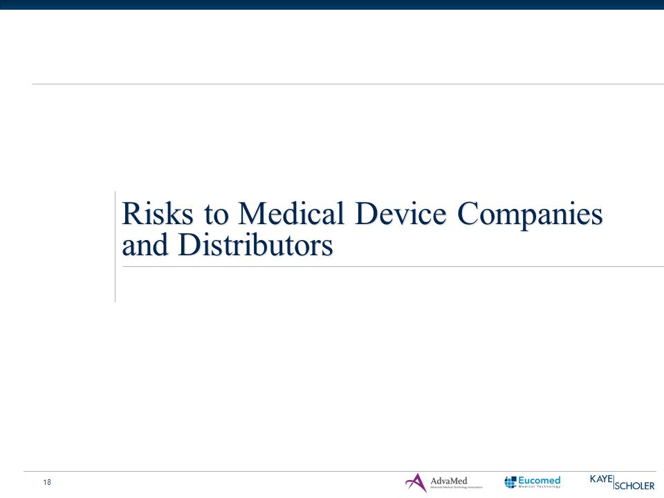 18 Risks to Medical Device Companies and Distributors