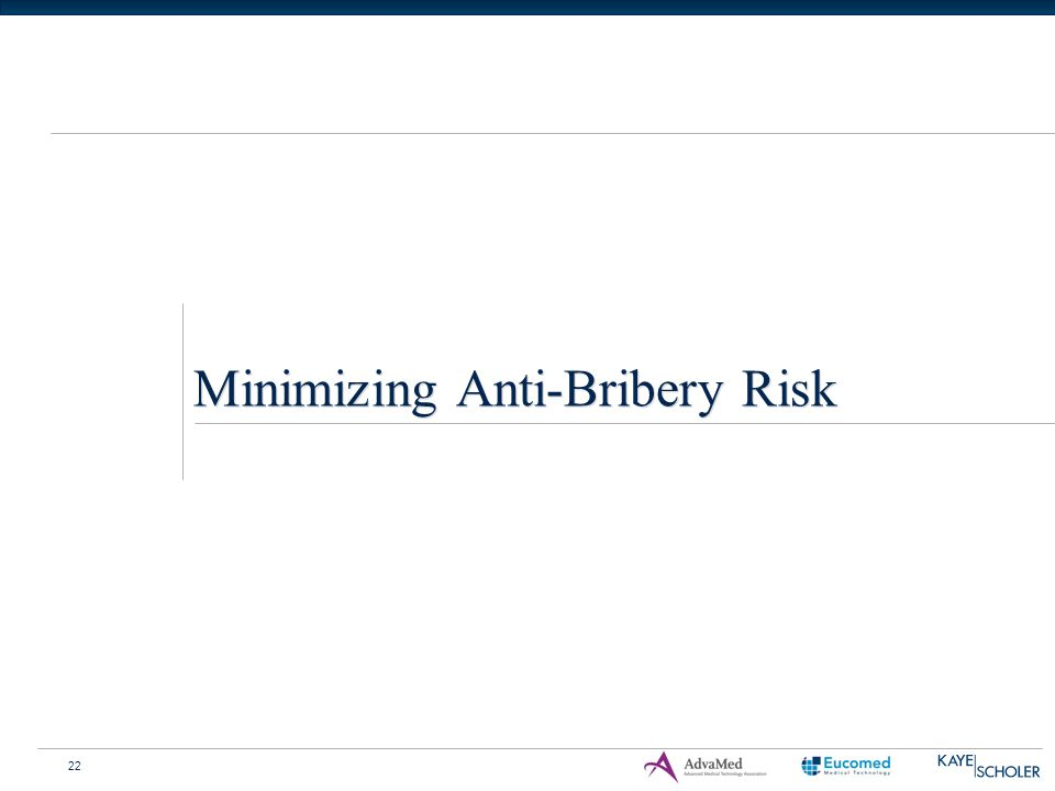 22 Minimizing Anti-Bribery Risk