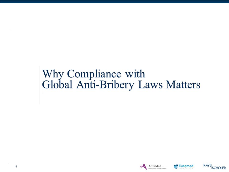 5 Why Compliance with Global Anti-Bribery Laws Matters