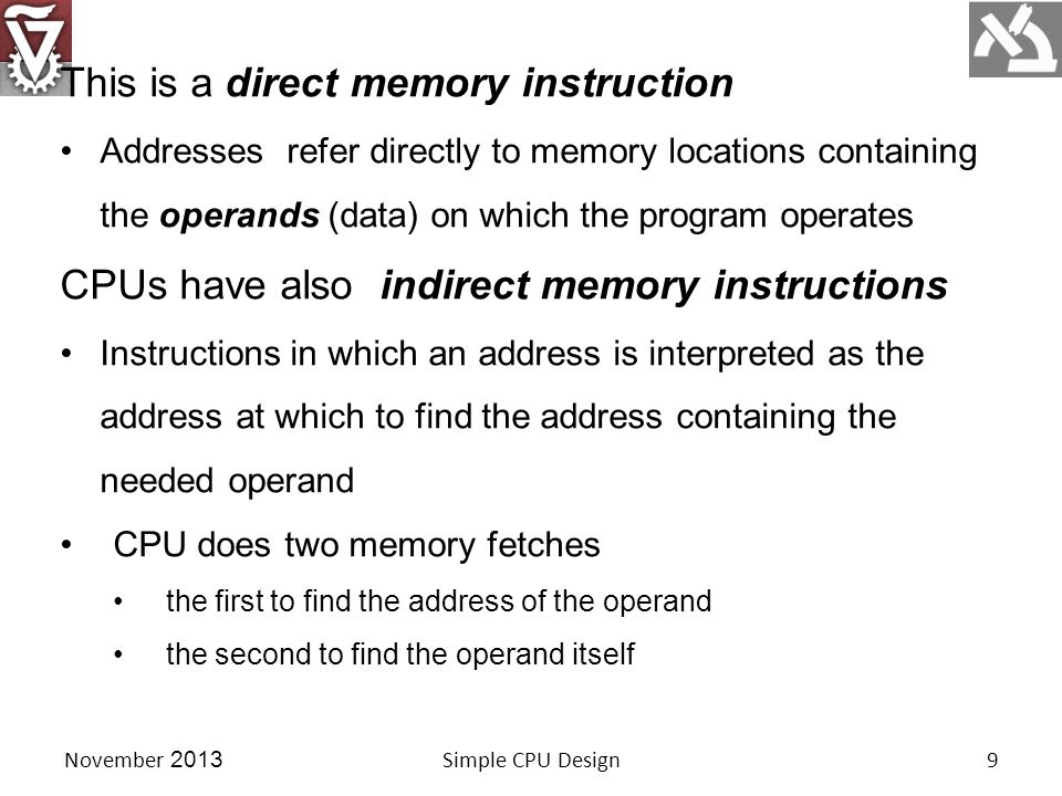 Assembly-Language Programming Instructions stored in memory consist of 16 bits.