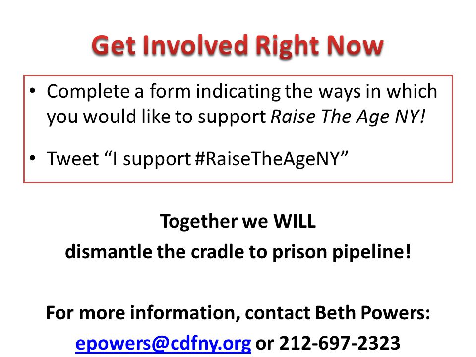 """Complete a form indicating the ways in which you would like to support Raise The Age NY! Tweet """"I support #RaiseTheAgeNY"""" Together we WILL dismantle t"""