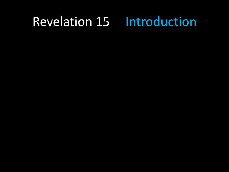 Revelation 15 Introduction