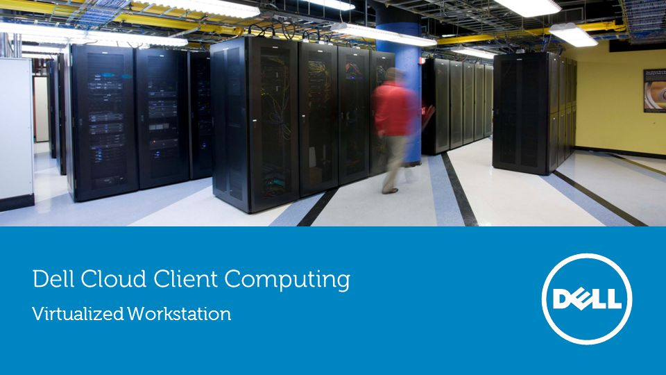 2 Cloud Client Computing Speed to market Dell was first to qualify standard 2U server with GRID (March 2013) Resources available Dell was first in creating GRID based VDI Reference Architectures Proven technology Majority of installations with GRID run on Dell R720 Dedicated team Technical Sales Teams from nVidia working only with Dell Why Dell + nVidia GRID = Better together Best partnership on server based graphics