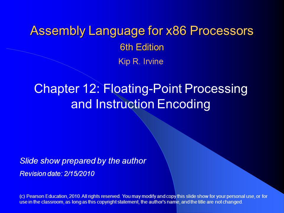 Irvine, Kip R.Assembly Language for x86 Processors 6/e, 2010.