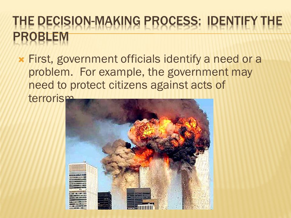  Next, government officials must gather and analyze information.