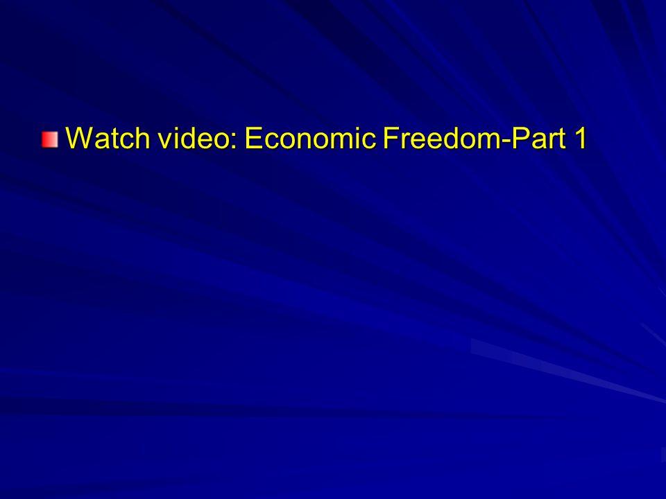 Watch video: Economic Freedom-Part 1