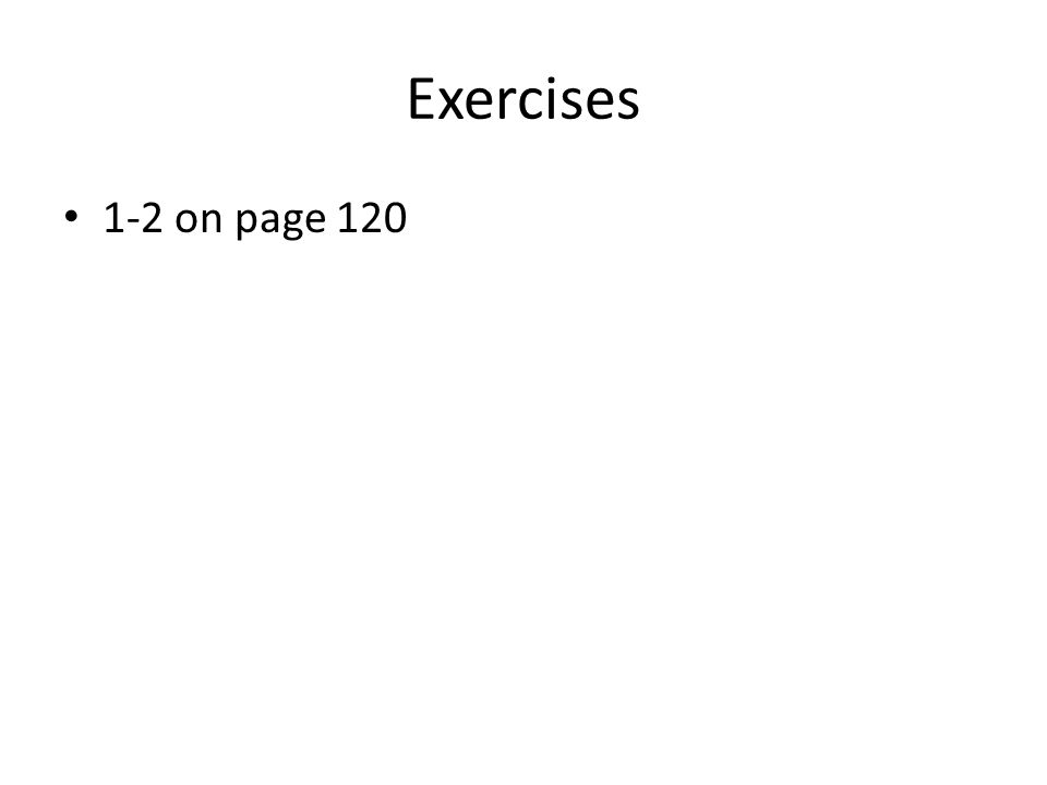 Exercises 1-2 on page 120