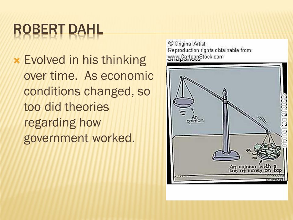  Evolved in his thinking over time. As economic conditions changed, so too did theories regarding how government worked.