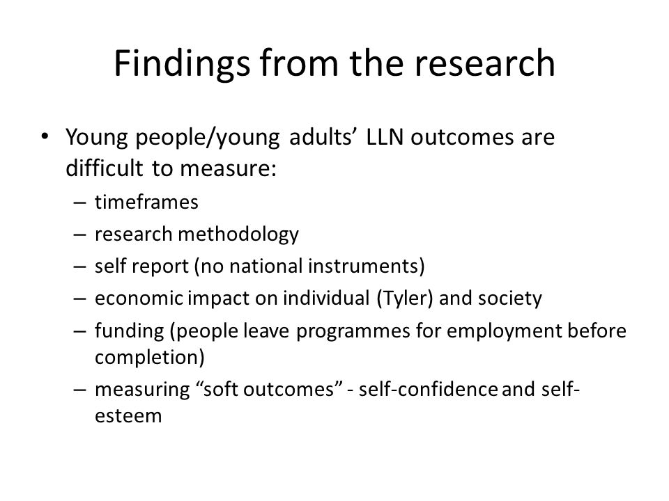 What we do know: the learners range of perspectives (Gen Y) motivation and engagement in postschool – importance of vocational approach/work experience – extrinsic motivation – mentoring and counselling – hooking in (referrals or word of mouth) – the impact of the school experience being treated as an adult and as an individual having a voice