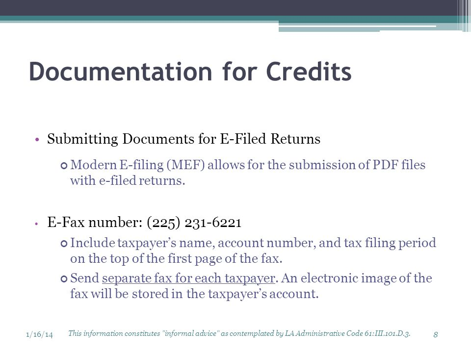 Documentation for Credits Submitting Documents for E-Filed Returns Modern E-filing (MEF) allows for the submission of PDF files with e-filed returns.