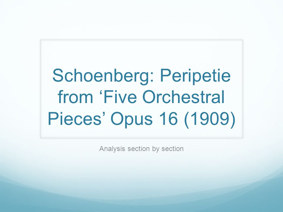 Schoenberg: Peripetie from 'Five Orchestral Pieces' Opus 16 (1909) Analysis section by section